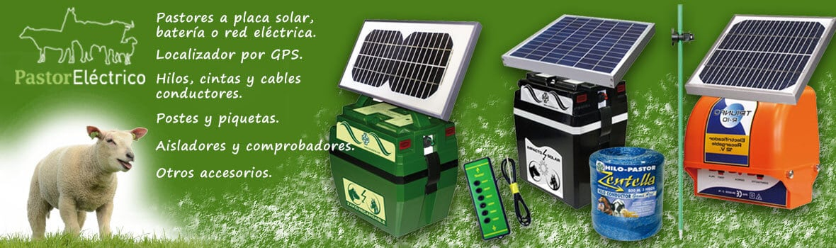 Pastores eléctricos a red, solar y baterias
